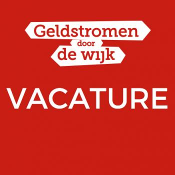 Geldstromen door de Wijk Vacature